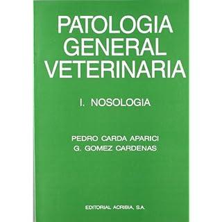Patología general veterinaria, 1 : nosología