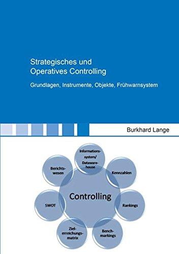 Strategisches und Operatives Controlling: Grundlagen, Instrumente, Objekte, Frühwarnsystem (Berichte aus der Betriebswirtschaft)