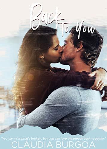 Back to You (Chaotic Love Book 2) (English Edition) por Claudia Burgoa