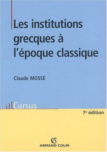 Les institutions grecques à l'époque classique