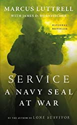 Service: A Navy SEAL at War by Marcus Luttrell (2014-05-27)