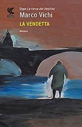 La vendetta (Italian Edition)