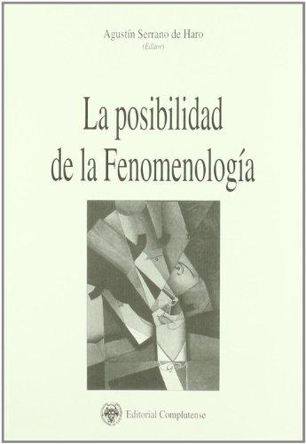Posibilidad de la fenomenología, La (Philosophica Complutense)