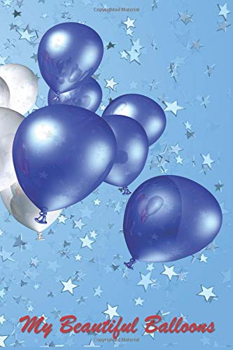 """My Beautiful Balloons: 124 Page Softcover, Has Blank Pages with a Balloon Border, College Rule Composition (6"""" x 9 """") Patriotic"""
