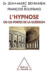 L'Hypnose ou les portes de la guérison