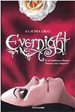 Scarica Libro Evernight (PDF,EPUB,MOBI) Online Italiano Gratis