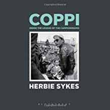 Coppi: Inside the Legend of the Campionissimo (Rouleur) by Herbie Sykes (2013-05-15)