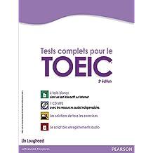 Tests complets pour le TOEIC, avec 5 tests blancs corrigés au format de l'épreuve