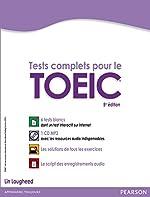 Tests complets pour le TOEIC, avec 5 tests blancs corrigés au format de l'épreuve de Lin Lougheed