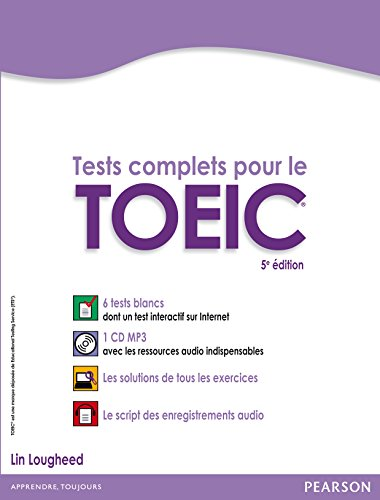 tests-complets-pour-le-toeic-avec-5-tests-blancs-corriges-au-format-de-lepreuve
