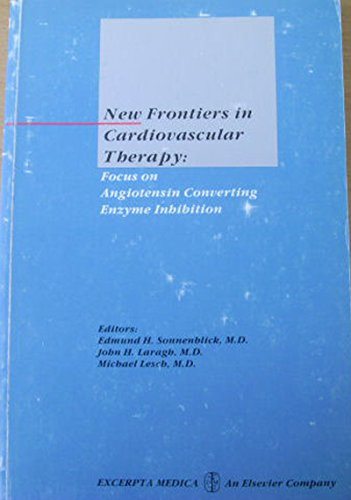 New frontiers in cardiovascular therapy: Focus on angiotensin converting enzyme inhibition