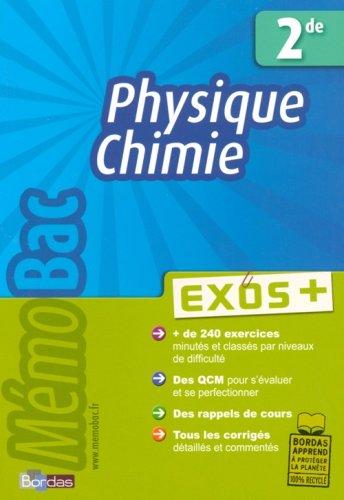 MEMOBAC EXOS + PHYS-CHIMIE 2DE