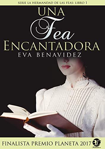 UNA FEA ENCANTADORA de EVA BENAVIDEZ