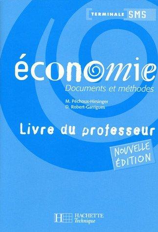 Economie Tle SMS : Documents et mthodes Livre du professeur by Marielle Pechoux-Hirsinger (2005-06-16)