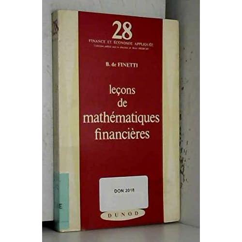 Leçons de mathématiques financières : Lezioni di matematica finanziaria, par B. de Finetti. Traduit par E. Evelyne Dana