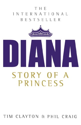 Diana: The International Bestseller (English Edition) (Paul Burrell Ebooks)