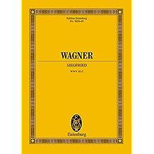 Siegfried: WWV 86 C. Soli und Orchester. Studienpartitur. (Eulenburg Studienpartituren)