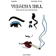 Virginia Hill : Journal d'une affranchie