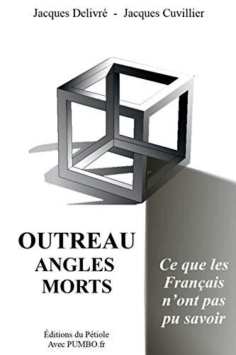 Outreau, Angles Morts par Cuvillier et Delivre