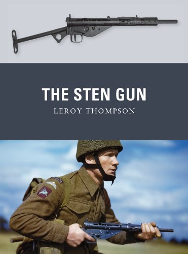 The Sten Gun (Weapon Book 22) (English Edition) por Leroy Thompson