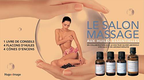 Le salon de massage aux huiles essentielles par Collectif