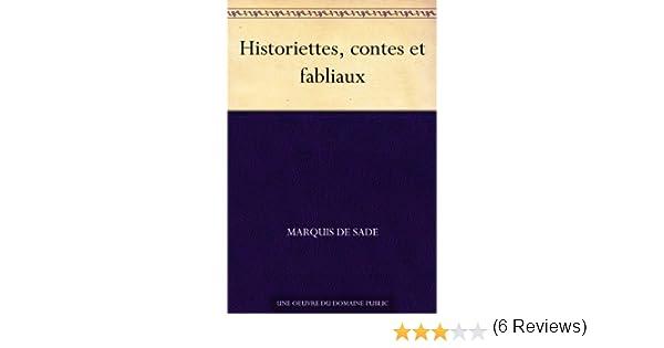 Historiettes Contes Et Fabliaux Ebook Marquis De Sade Amazonfr