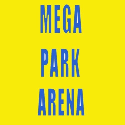 Mega Park Arena