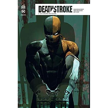 Deathstroke Rebirth, Tome 2 : Le credo de Slade