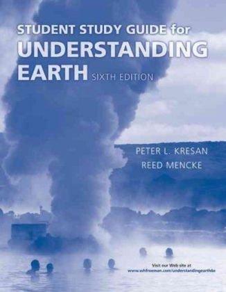 Understanding Earth Student Study Guide by Peter L. Kresan (2010-04-23)