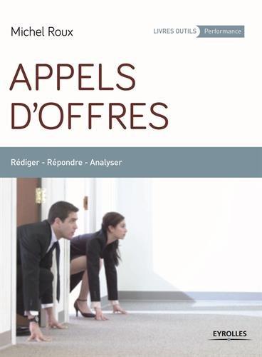 Appels d'offres: Rdiger - Rpondre - Analyser.