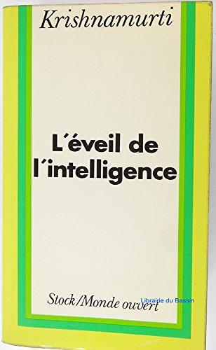 L'Éveil de l'intelligence par Jiddu Krishnamurti