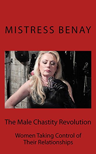 The Male Chastity Revolution: Women Taking Control of