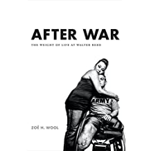 After War: The Weight of Life at Walter Reed