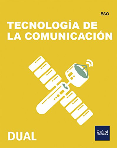 Inicia Dual Tecnología, Programación Y Robótica. Tecnología De La Comunicación - 2º ESO - 9780190503628
