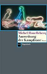 Ausweitung der Kampfzone (Wagenbachs andere Taschenbücher)