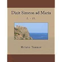 Dixit Simeon Ad Maria: 1-2