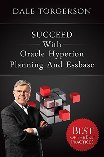 succeed-with-oracle-hyperion-planning-and-essbase-best-of-the-best-practices-english-edition