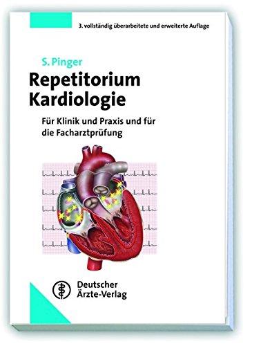 Repetitorium Kardiologie: Für Klinik, Praxis und Facharztprüfung