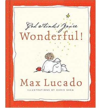 -god-thinks-youre-wonderful-god-thinks-youre-wonderful-by-lucado-max-author-apr-2003-hardcover-