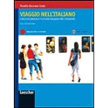 Viaggio nell'Italiano. Manuale Per Lo Studente mit  2 Audio CDs und Lösungen