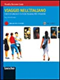 Viaggio nell'italiano. Corso di lingua e cultura italiana per stranieri. Con CD-ROM