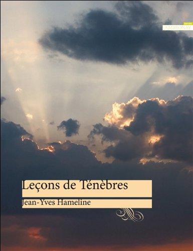 Leçons de Ténèbres par Jean-Yves Hameline