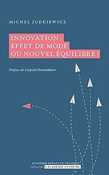 Innovation: effet de mode ou nouvel équilibre? par [Judkiewicz, Michel]