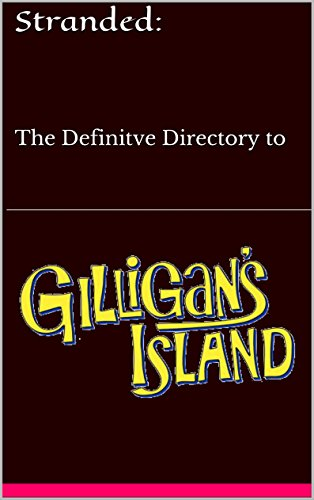 itve Directory to Gilligan's Island (English Edition) ()