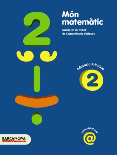 Món matemàtic 2 (Materials Educatius - Material Complementari Primària - Quaderns De Matemàtiques) - 9788448925338