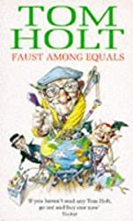 Faust Among Equals by Tom Holt (1995-01-19)