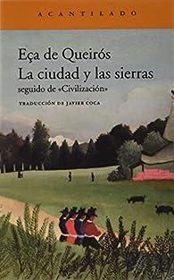 La ciudad y las sierras par José Maria Eça de Queirós