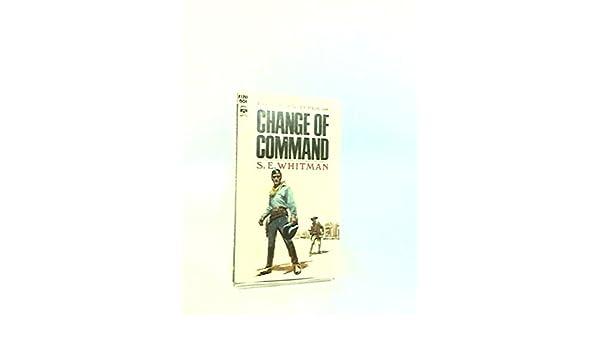 Change of Command, Whitman, S.E.