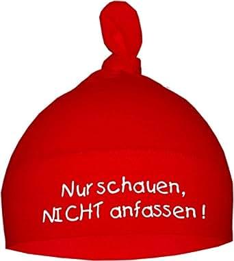 Baby Mütze bedruckt mit NUR SCHAUEN - NICHT ANFASSEN (Farbe rot) (Gr. 0 -74)