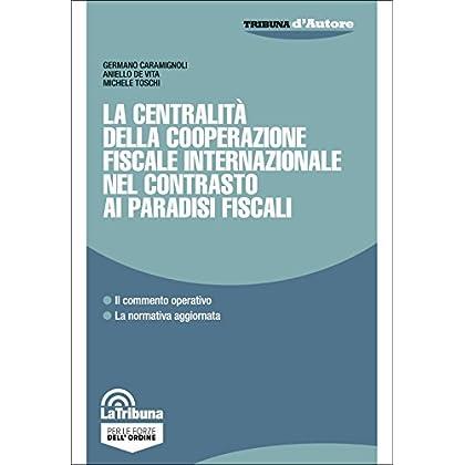 La Centralità Della Cooperazione Fiscale Internazionale Nel Contrasto Ai Paradisi Fiscali